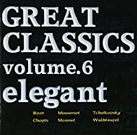 GREAT CLASSICS VOL.6 elegant