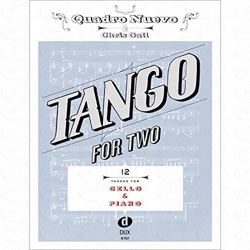 TANGO FOR TWO - arrangiert für Violoncello - Klavier [Noten/Sheetmusic] Komponist : Quadro Nuevo