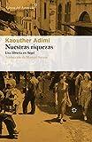 Nuestras riquezas: Una librería en Argel: 209 (Libros del Asteroide)
