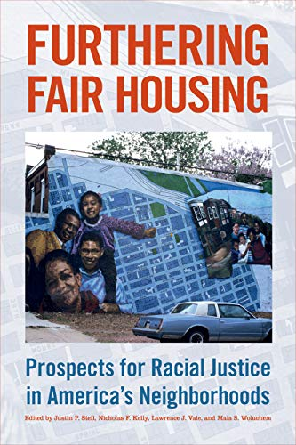 Compare Textbook Prices for Furthering Fair Housing: Prospects for Racial Justice in America's Neighborhoods 1 Edition ISBN 9781439920725 by Steil, Justin P.,Kelly, Nicholas F.,Vale, Lawrence J.,Woluchem, Maia S.