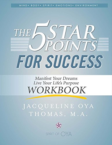 The 5 Star Points For Success - Workbook: Manifest Your Dreams, Live Your Life's Purpose
