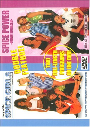 Spice Power Unauthorized/Story of the Spice Girls Unauthorized