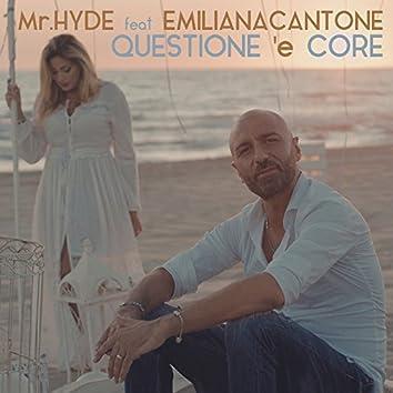 Questione 'e core (feat. Emiliana Cantone)
