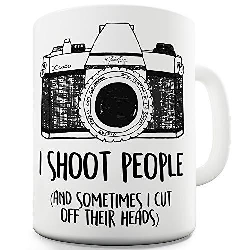 Twisted Envy Shoot People Sometimes Cut Off Heads Camera Ceramic Funny Mug