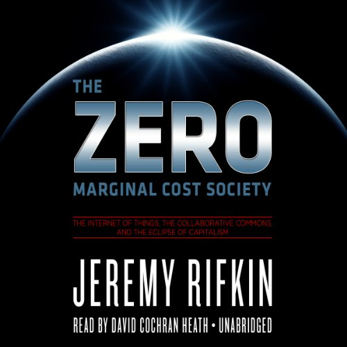 The Zero Marginal Cost Society audiobook cover art