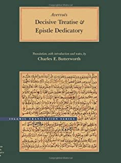 Decisive Treatise and Epistle Dedicatory (Brigham Young University - Islamic Translation Series) by Averro毛s(1905-06-24)