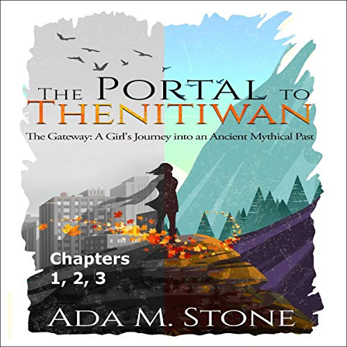 The Portal to Thenitiwan (Chapters 1, 2, 3) cover art