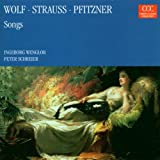 Wolf 9 Songs From 'Italienishces Liederbuch'. Pfitzner 8 Assorted Songs (Ingeborg Wenglor W.R