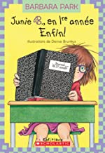 Enfin! (Junie B. Jones) (French Edition)