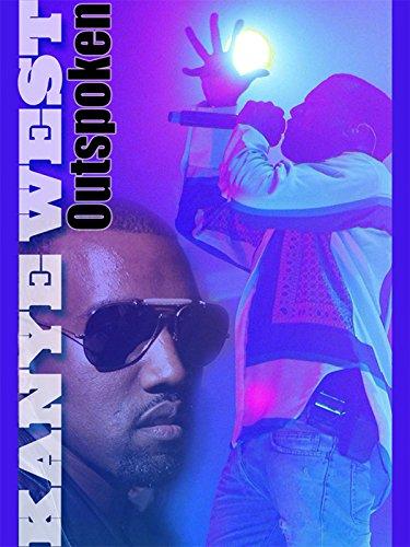 Kanye West: Outspoken
