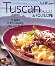 Tuscan Food & Folklore (Food & Folklore)