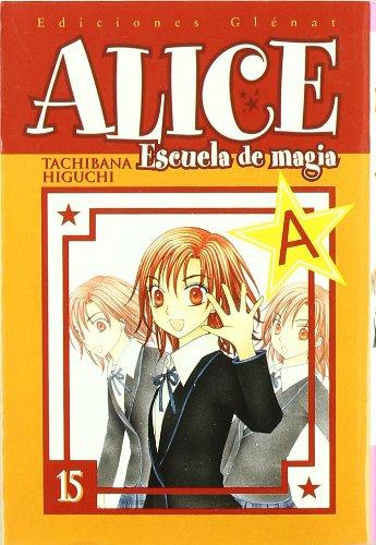 Alice, Escula de magia 15/ Alice, Magic School 15