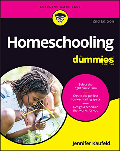 Compare Textbook Prices for Homeschooling For Dummies 2 Edition ISBN 9781119740827 by Kaufeld, Jennifer