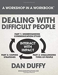 Dealing with Difficult People (Workshop in a Workbook)