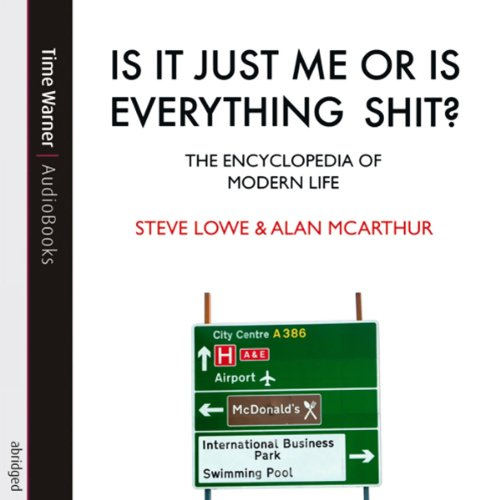 Is It Just Me or Is Everything Shit? audiobook cover art