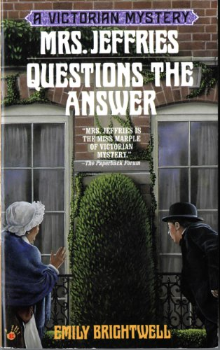 Ebook Mrs Jeffries Questions The Answer Mrs Jeffries 11 By Emily Brightwell