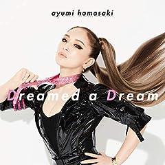 浜崎あゆみ「Dreamed a Dream」のCDジャケット