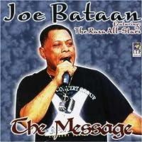 Message by Joe Bataan