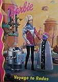 Barbie : Voyage to Rados