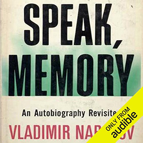 Speak Memory     An Autobiography Revisited              De :                                                                                                                                 Vladimir Nabokov                               Lu par :                                                                                                                                 Stefan Rudnicki                      Durée : 9 h et 47 min     2 notations     Global 3,5