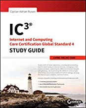 IC3: Internet and Computing Core Certification Living Online Study Guide (English Edition)