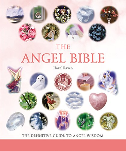 The Angel Bible: The Definitive ...