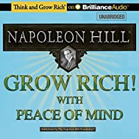 Grow Rich! With Peace of Mind audio book
