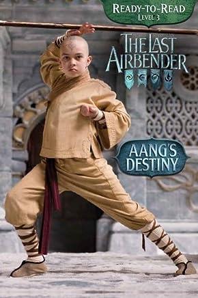 Aangs Destiny (Last Airbender Movie ) by Emily Sollinger (2010-05-25)