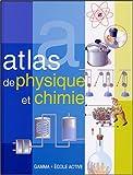 Atlas de physique et chimie
