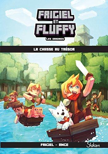 Frigiel et Fluffy, Les Origines (T1) : La chasse au trésor - Lecture roman jeunesse aventures Minecraft - Dès 8 ans (French Edition)