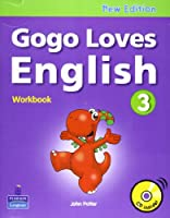 Gogo Loves English Workbook with CD(Level : 3)
