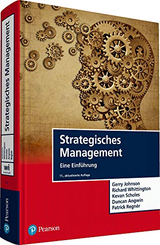 Strategisches Management: Eine Einführung (Pearson Studium - Economic BWL)