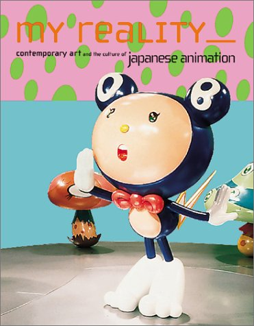 My Reality: Contemporary Art and the Culture of Japanese Animationの詳細を見る