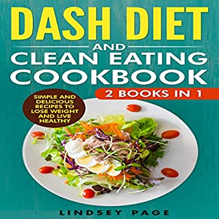 DASH Diet and Clean Eating Cookbook: 2 Books in 1 audiobook cover art