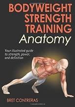 By Bret Contreras - Bodyweight Strength Training Anatomy (2nd)