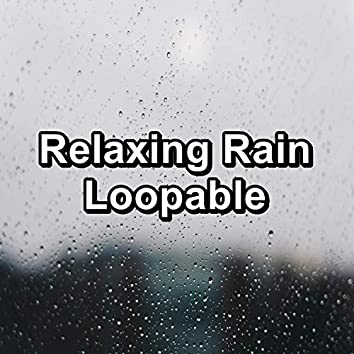 Relaxing Rain Loopable