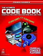 The Ultimate Code Book: Cheats and the Cheating Cheaters Who Use Them (Prima Games)