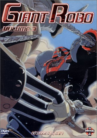 Giant Robo - Vol.3 : Épisodes 5 & 6