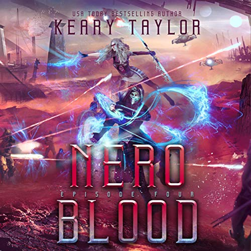 Nero Blood - A Space Fantasy Romance      The Neron Rising Saga, Book 4              By:                                                                                                                                 Keary Taylor                               Narrated by:                                                                                                                                 Jaime Lamchick                      Length: 4 hrs and 22 mins     Not rated yet     Overall 0.0