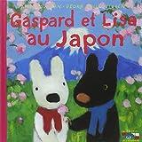Les catastrophes de Gaspard et Lisa, Tome 22 - Gaspard et Lisa au Japon
