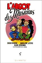 L'argot des musiciens de Didier Roussin