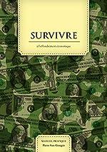 Survivre à l'effondrement économique - Édition de combat de Piero San Giorgio