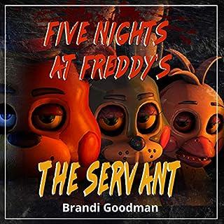 Five Nights at Freddy's     The Servant              De :                                                                                                                                 Brandi Goodman                               Lu par :                                                                                                                                 Kane Prestenback                      Durée : 2 h et 8 min     Pas de notations     Global 0,0