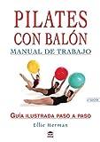 Pilates con balón : manual de trabajo