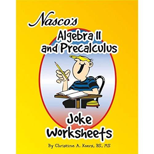 Nasco TB20656T Algebra II y hojas de trabajo Precalculus Joke, libro de...