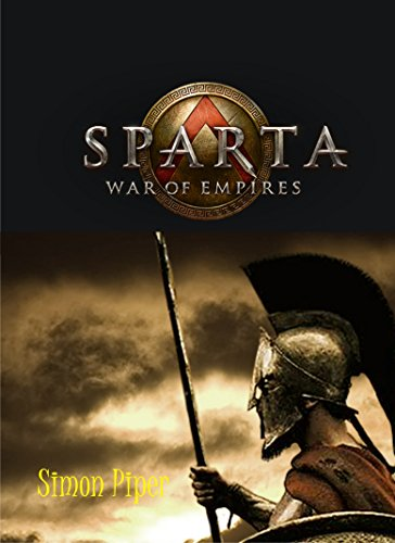 Sparta: The War of Empires (English Edition)