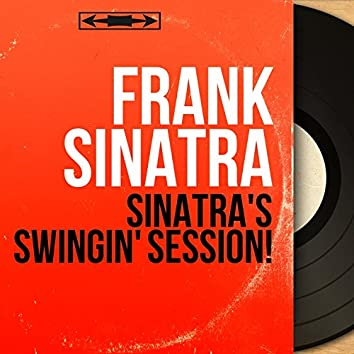 Sinatra's Swingin' Session! (feat. Nelson Riddle and His Orchestra) [Mono Version]
