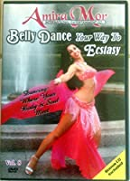 Belly Dance Your Way to Ecstasy [DVD]