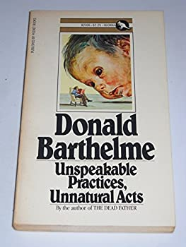 Unspeakable Practices, Unnatural Acts 0671807714 Book Cover