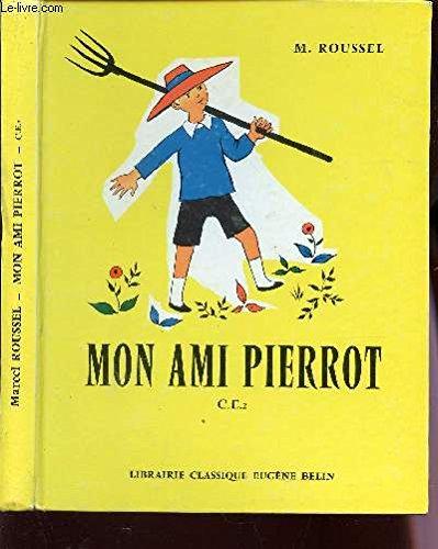 MON AMI PIERROT - LA PHRASE DANS LE PARAGRAPHIE - COURS ELEMENTAIRE DEUXIEME ANNEE / SPECIMEN.